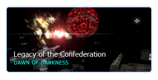 Legacy of the Confederation: Dawn of Darkness