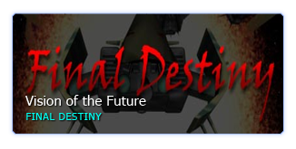 Vision of the Future: Final Destiny