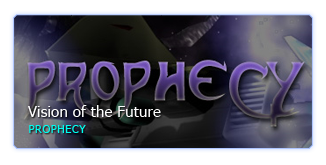 Vision of the Future: Prophecy